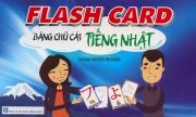 Flashcard Bảng chữ cái tiếng Nhật