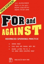 For and Against - Advanced Speaking Practice - L.G. Alexander