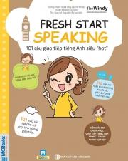"""Fresh start speaking - 101 câu giao tiếp tiếng Anh siêu """"hot"""" (nghe qua app)"""