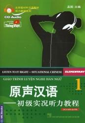 Giáo trình Luyện Nghe Hán ngữ tập 1 (kèm CD)