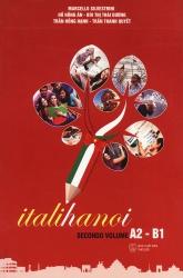 Giáo trình tiếng Ý dành cho người Việt Italihanoi - Secondo Volume A2-B1
