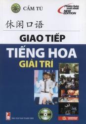 Giao tiếp tiếng Hoa giải trí