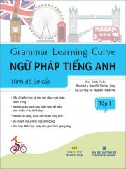 Grammar Learning Curve - Ngữ pháp tiếng Anh - Trình độ Sơ cấp - Tập 1