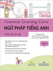 Grammar Learning Curve - Ngữ pháp tiếng Anh - Trình độ Sơ cấp - Tập 2