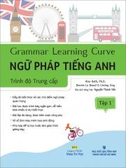 Grammar Learning Curve - Ngữ pháp tiếng Anh - Trình độ Trung cấp - Tập 1