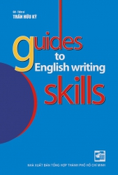 Guides to English writing skills - Trần Hữu Kỳ