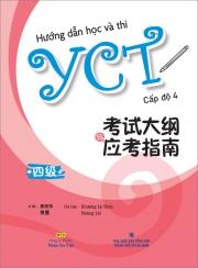 Hướng dẫn học và thi YCT - Cấp độ 4 (kèm CD)