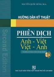 Hướng dẫn kỹ thuật phiên dịch Anh - Việt Việt -Anh - Nguyễn Quốc Hùng