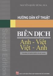 Hướng dẫn kỹ thuật biên dịch Anh - Việt Việt - Anh - Nguyễn Quốc Hùng