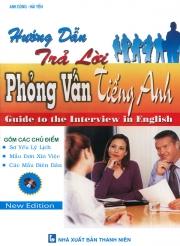 Hướng dẫn trả lời phỏng vấn tiếng Anh