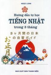 Hướng dẫn tự học tiếng Nhật trong 3 tháng (kèm CD)