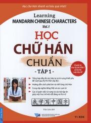 Học chữ Hán chuẩn - Learning Mandarin Chinese characters - tập 1
