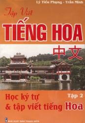 Học ký tự & tập viết tiếng Hoa tập 2