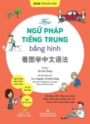 Học ngữ pháp tiếng Trung bằng hình - Trình độ cơ bản (kèm CD)