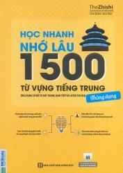Học nhanh nhớ lâu 1500 từ vựng tiếng Trung thông dụng (nghe qua app)