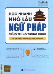Học nhanh nhớ lâu ngữ pháp tiếng Trung thông dụng