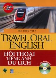 Travel Oral English - Hội thoại tiếng Anh du lịch (kèm CD)