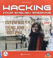 Hacking your English speaking - Luyện nói tiếng Anh đột phá (nghe qua app)