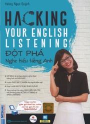 Hacking your English listening - Đột phá nghe hiểu tiếng Anh (nghe qua app)