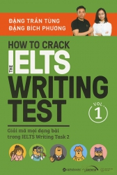 How to Crack the IELTS Writing Test - vol 1