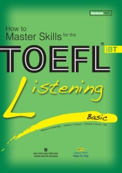 How to Master Skills for the TOEFL iBT: Listening Basic (kèm CD)