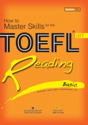 How to Master Skills for the TOEFL iBT: Reading Basic