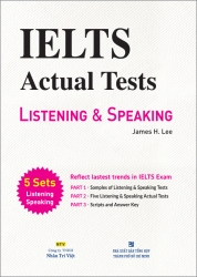 IELTS Actual Tests: Listening & Speaking (kèm CD)