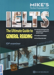 IELTS The ultimate guide to General Reading - Mike Wattie & Phil Biggerton