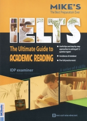 IELTS The ultimate guide to Academic Reading - Mike Wattie & Phil Biggerton