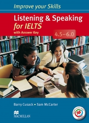 Improve your Skills - Listening & Speaking for IELTS - bands 4.5 - 6.0 (kèm CD)