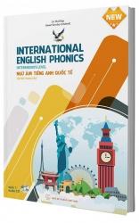 International English Phonics - Ngữ âm tiếng Anh quốc tế - Cấp độ trung cấp