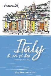 Italy, đi rồi sẽ đến - Cẩm nang du học Italy