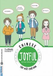 Joyful Chinese - Vui học tiếng Trung - Tập viết chữ Hán