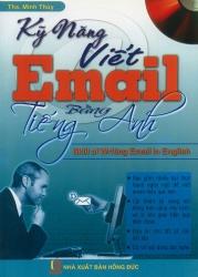 Kỹ năng viết Email bằng tiếng Anh (kèm CD)