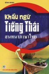 Khẩu ngữ tiếng Thái - Bình Minh