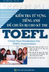 Kiểm tra từ vựng tiếng Anh để chuẩn bị cho kỳ thi TOEFL
