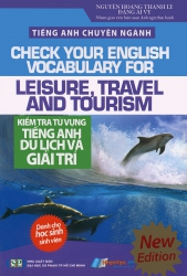 Kiểm tra từ vựng tiếng Anh du lịch và giải trí