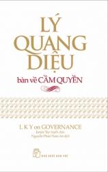 Lý Quang Diệu bàn về cầm quyền - Janice Tay tuyển chọn