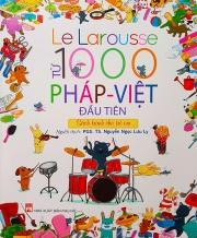 Le Larousse - 1000 từ Pháp - Việt đầu tiên