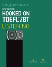 LinguaForum Hooked On TOEFL iBT Listening - New Edition (kèm CD)