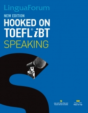 LinguaForum Hooked On TOEFL iBT Speaking - New Edition (kèm CD)