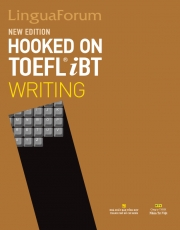 LinguaForum Hooked On TOEFL iBT Writing - New Edition (kèm CD)