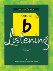 LinguaForum TOEFL iBT b-Listening (kèm CD)
