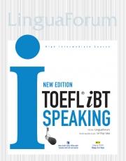 LinguaForum TOEFL iBT i-Speaking - New Edition (kèm CD)