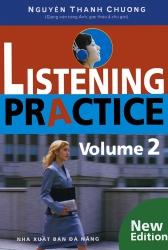 Listening Practice volume 2 (kèm CD) - Nguyễn Thanh Chương