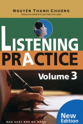 Listening Practice volume 3 (kèm CD) - Nguyễn Thanh Chương
