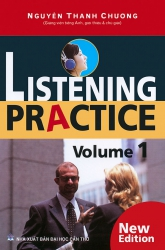 Listening Practice volume 1 (kèm CD) - Nguyễn Thanh Chương
