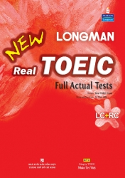 Longman New Real TOEIC: Full Actual Tests (kèm CD)