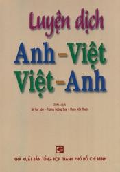 Luyện dịch Anh-Việt Việt-Anh - Lê Huy Lâm