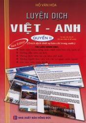 Luyện dịch Việt - Anh (Hồ Văn Hoà) tập 2